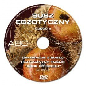 DVD – Decorations of exotic dried flowers, part 2